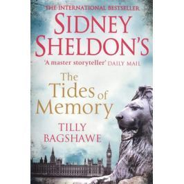 Sheldon S., Bagshawe Т. Sidney Sheldon's The Tides of Memory