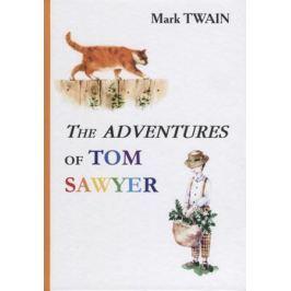 Twain M. The Adventures of Tom Sawyer (Книга на английском языке)