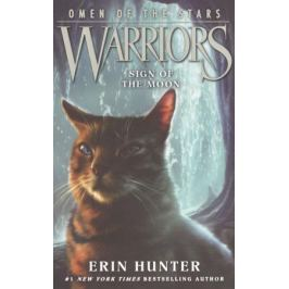 Hunter Е. Warriors: Omen of the Stars #4: Sign of the Moon