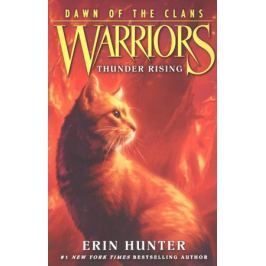 Hunter Е. Warriors: Dawn of the Clans #2: Thunder Rising