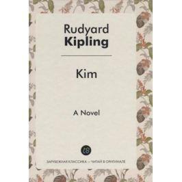 Kipling R. Kim = Ким