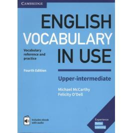 McCarthy M., O`Dell F. English Vocabulary in USE. Upper-intermediate. Vocabulary reference and practice