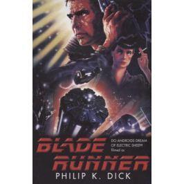 Dick P. Blade Runner
