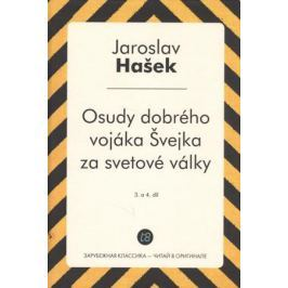 Hasek J. Osudy dobreho vojaka Svejka za svetove valky. 3. a 4. Dil = Похождения бравого солдата Швейка. Часть 3-4