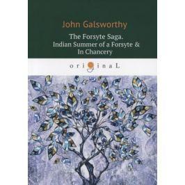 Galsworthy J. The Forsyte Saga. Indian Summer of a Forsyte & In Сhancery. Volume II
