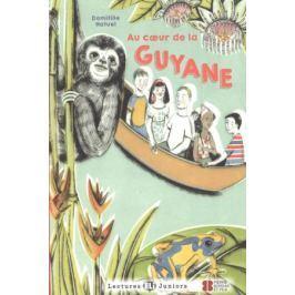 Hatuel D. Au coeur de la Guyane Niveau 1 (+CD)