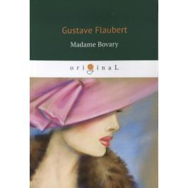 Flaubert G. Madame Bovary