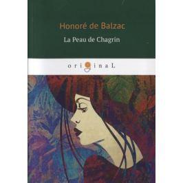 Balzac H. La Peau de Chagrin