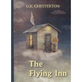 Chesterton G. The Flying Inn