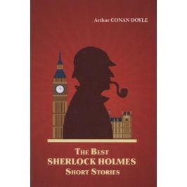 Doyle A. The Best Sherlock Holmes Short Stories