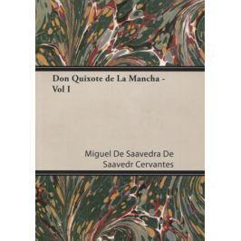 Cervantes M. Don Quixote de La Mancha - Vol I