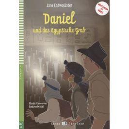 Cadwallader J. Daniel und das aegyptische Grab. Niveau 4 (Учебник на немецком языке) (+CD)