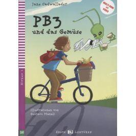 Cadwallader J. Pb3 und das gemuse. Niveau 2 (Учебник на немецком языке) (+CD)