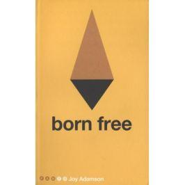 Adamson J. Born Free