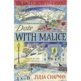 Chapman J. Date with Malice