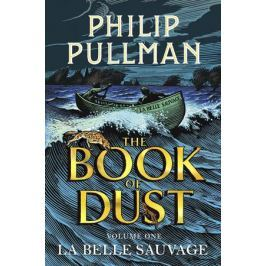 Pullman Ph. La Belle Sauvage: The Book of Dust. Volume One