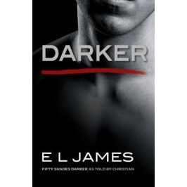 James E. Darker: Fifty Shades Darker as Told by Christian