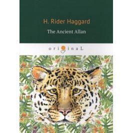 Haggard H. The Ancient Allan