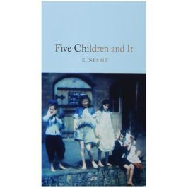 Nesbit E. Five Children and It