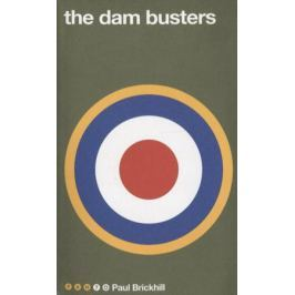 Brickhill P. The Dam Busters
