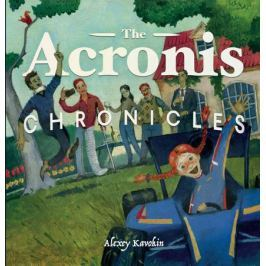 Kavokin A. The Acronis Chronicles