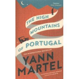 Martel Y. The High Mountains of Portugal