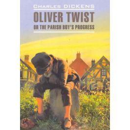 Диккенс Ч. Oliver Twist / Оливер Твист