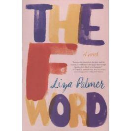 Palmer L. The F Word