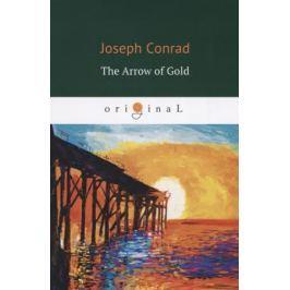 Conrad J. The Arrow of Gold