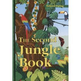 Kipling R. The Second Jungle Book