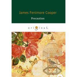 Cooper J. Precaution / Предосторожность