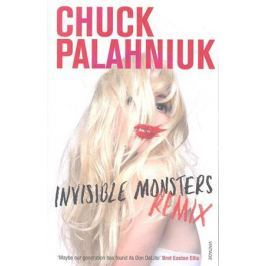 Palahniuk C. Invisible Monsters Remix