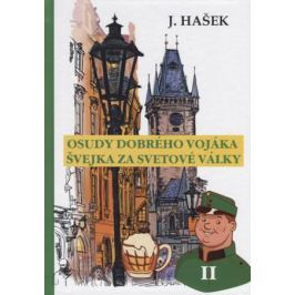 Hasek J. Osudy dobreho vojaka Svejka za svetove valky. Том II