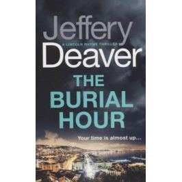 Deaver J. The Burial Hour