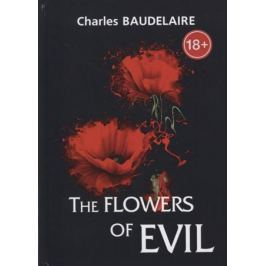 Baudelaire C. The Flowers of Evil