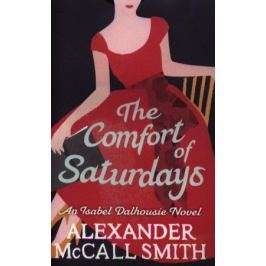 Smith A. The Comfort of Saturdays