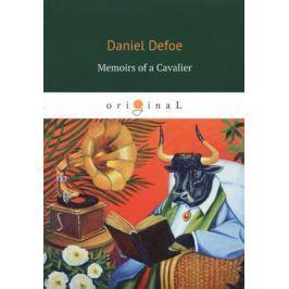 Defoe D. Memoirs of a Cavalier