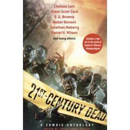 Golden C. 21st Century Dead. A Zombie Anthology