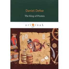 Defoe D. The King of Pirates