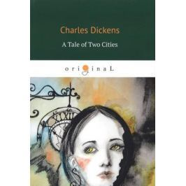 Dickens C. A Tale of Two Cities