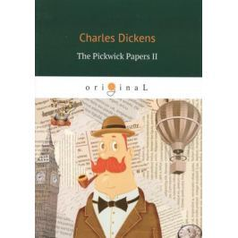 Dickens C. The Pickwick Papers II