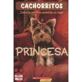 Miles E. Cachorritos. Princesa