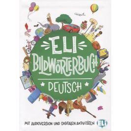 Bildworterbuch. Deutsch. Mit audioversion und digitalen aktivitaten