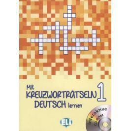 Capodaglio G. (ред.) Mit Kreuzwortratseln Deutsch. Lernen 1 (+CD)