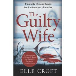 Croft E. The Guilty Wife