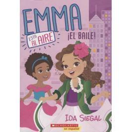 Siegal I. Emma esta al aire. !El baile!