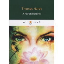 Hardy T. A Pair of Blue Eyes