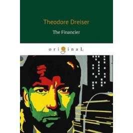 Dreiser T. The Financier