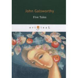 Galsworthy J. Five Tales
