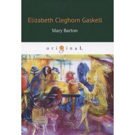 Gaskell E. Mary Barton